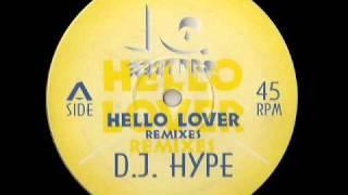 Hello Lover - DJ Hype