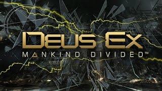 Deus Ex Mankind Divided #10 - Искусственный разум