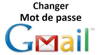 Comment changer son mot de passe Gmail