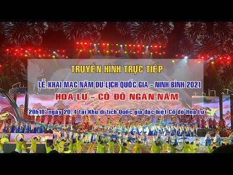 Truyền hình trực tiếp: Lễ Khai mạc Năm Du lịch Quốc gia 2021