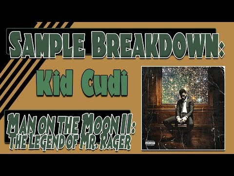 Sample Breakdown: Man on the Moon II: The Legend of Mr Rager