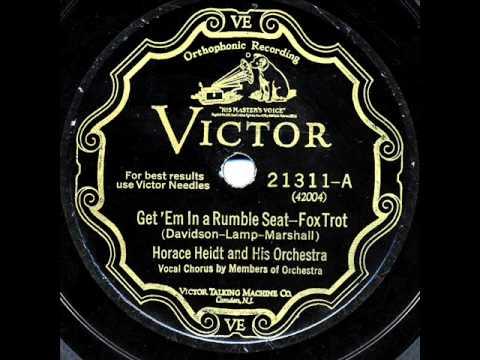 "Horace Heidt & His Orchestra - ""Get 'Em In A Rumble Seat"" & ""Wait A Little Longer, Lovebird"""