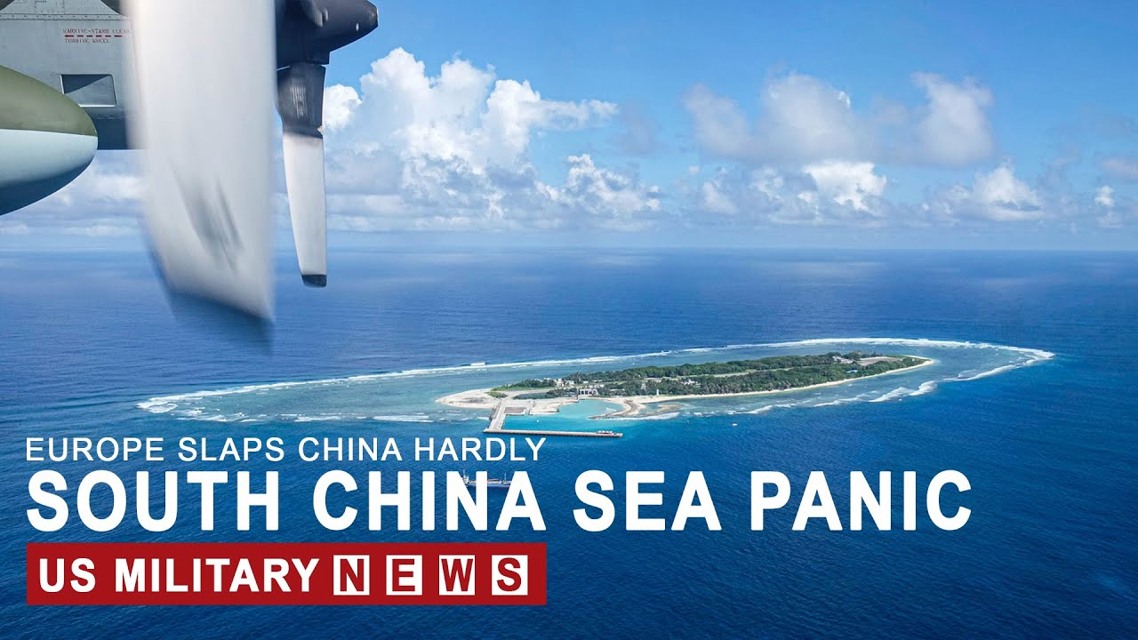 South China Sea Panic: Europe sends warning to China as tensions reach breaking point