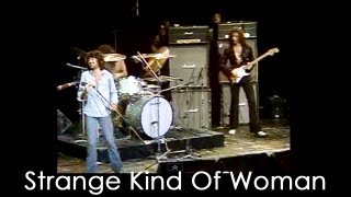 Deep Purple - Strange Kind Of Woman - Live 1973 (USA, New York)(Subscribe to the official Deep Purple channel here! http://bit.ly/WOMNq2 Deep Purple in 1973 with a legendary performance of Strange Kind Of Woman featuring ..., 2010-05-08T07:13:24.000Z)