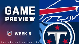 Buffalo Bills vs. Tennessee Titans  Week 6 NFL Game Preview