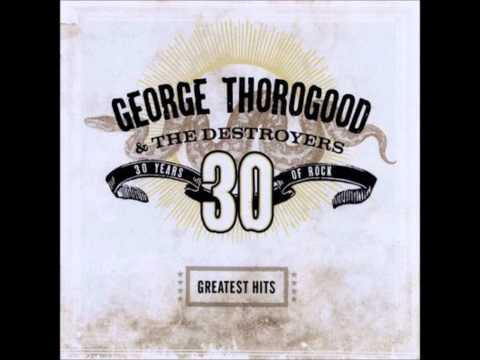 Move It On Over-George Thorogood