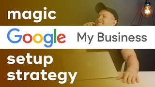Google My Business Optimization  MAXIMUM Results for 2019