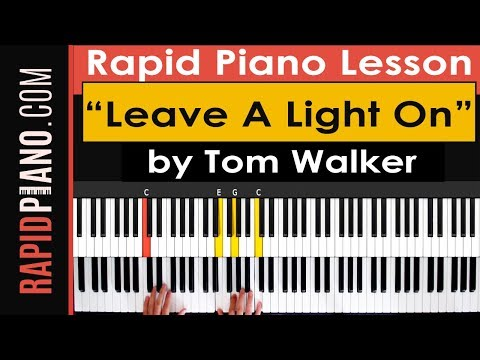 """How To Play """"Leave A Light On"""" by Tom Walker - Piano Tutorial & Lesson - (Part 1)"""