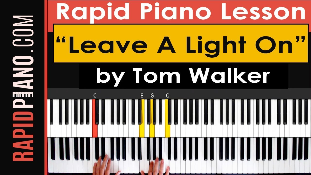 How To Play Leave A Light On By Tom Walker Piano Tutorial Lesson Part 1