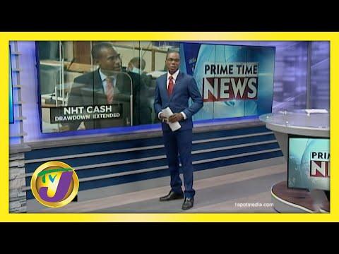 Gov't Seeks Extension to NHT Cash Drawdown   TVJ News