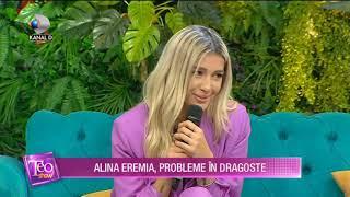Teo Show (25.10.2019) - ALINA EREMIA, probleme in dragoste! Ce a patit indragita artista?