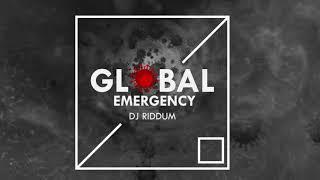 GLOBAL EMERGENCY