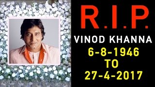 Actor Vinod Khanna Passes Away At The Age Of 70