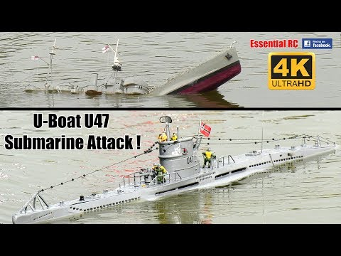 U-BOAT U47 RC SUBMARINE ATTACK ! [*UltraHD and 4K*]