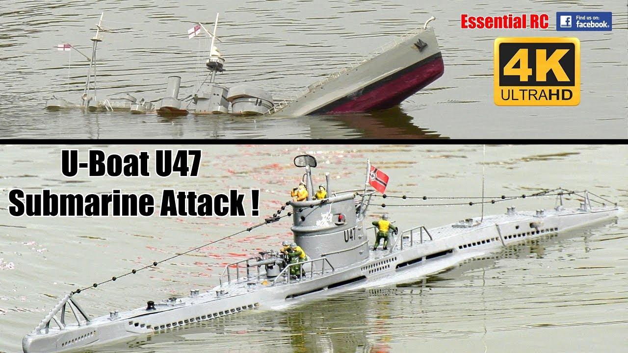 U Boat U47 Rc Submarine Attack Ultrahd And 4k Youtube