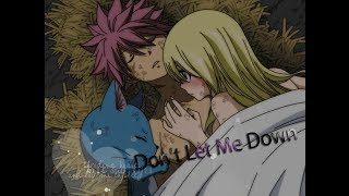 【Fairy Tail】Dont Let Me Down