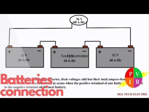 Batteries In Series Batteries In Parallel Batteries In Series Vs Parallel Youtube