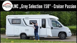 """LMC """"Grey Selection 150"""" (Cruiser Passion T 663 G) - Test-FullReview"""