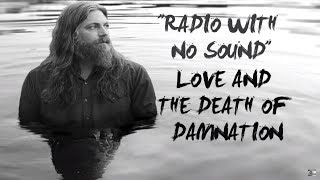 "The White Buffalo - ""Radio With No Sound"""