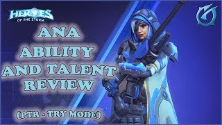 Grubby | Heroes of the Storm - Ana - Complete Ability and Talent Review (PTR Try Mode)