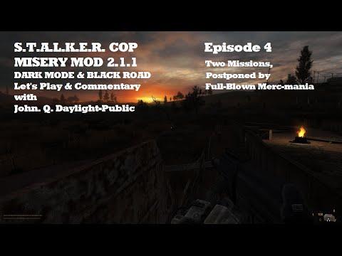 Misery 2.1.1 - Dark Mode & Black Road - Episode 4 v2