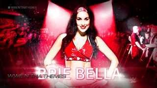 Brie Bella 4th WWE Theme Song 2015 -