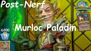 Hearthstone: Murloc Paladin Post-Nerf #2: Witchwood (Bosque das Bruxas) - Standard Constructed