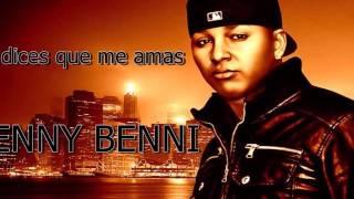 BENNY BENNI - TU ME DICES QUE ME AMAS - REGGAETON CLÁSICO