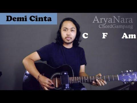 Chord Gampang (Demi Cinta - Krispatih) By Arya Nara (Tutorial Gitar) Untuk Pemula