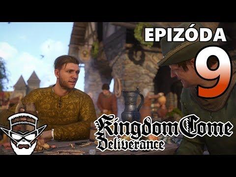 VŠECKO TU ROZMLÁTIME ! - Kingdom Come Deliverance / 1080p 60fps / CZ/SK Lets Play / # 9