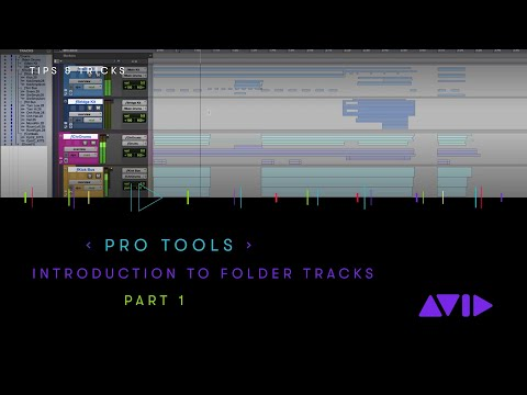 Pro Tools — Introduction to Folder Tracks Part 1