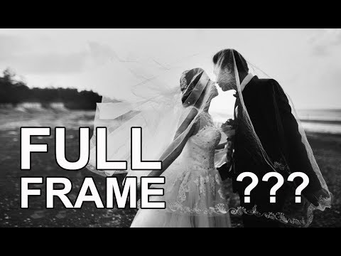 Is a FULL FRAME Sensor MUCH Better for Wedding Photography?