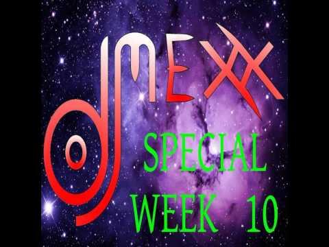 Dj Mexx -(Radio Prima Rete)- SPECIAL WEEK 10
