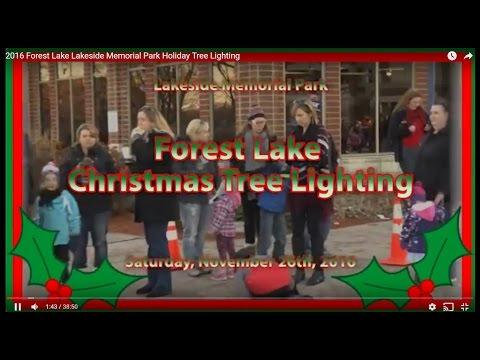 2016 Forest Lake Lakeside Memorial Park Holiday Tree Lighting