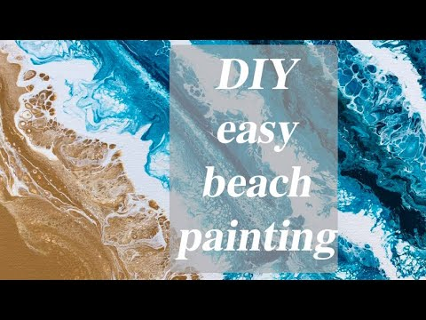 DIY Beach Acrylic Pour Painting