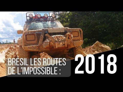 Documentaire Brésil 2018 Les routes de l'impossible   Bresil