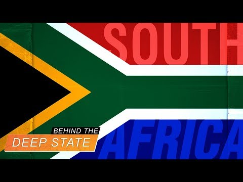War on South Africa | Behind the Deep State