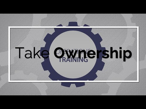 Operations Training: Take Ownership