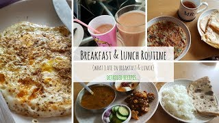 My morning routine (breakfast & lunch 2018) || what i eat in a day 2018, sahm routine, breakfast easy , indian lunc...