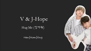 V J Hope BTS Hug Me 안아줘 Cover Han Rom Eng Color Coded Lyrics