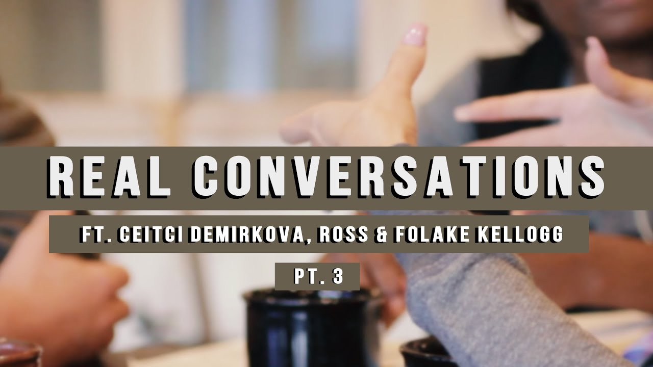 Real Conversations on Socialism, pt.3 - ft. Ceitci Demirkova, Ross & Folake Kellogg | THE COLLECTIVE