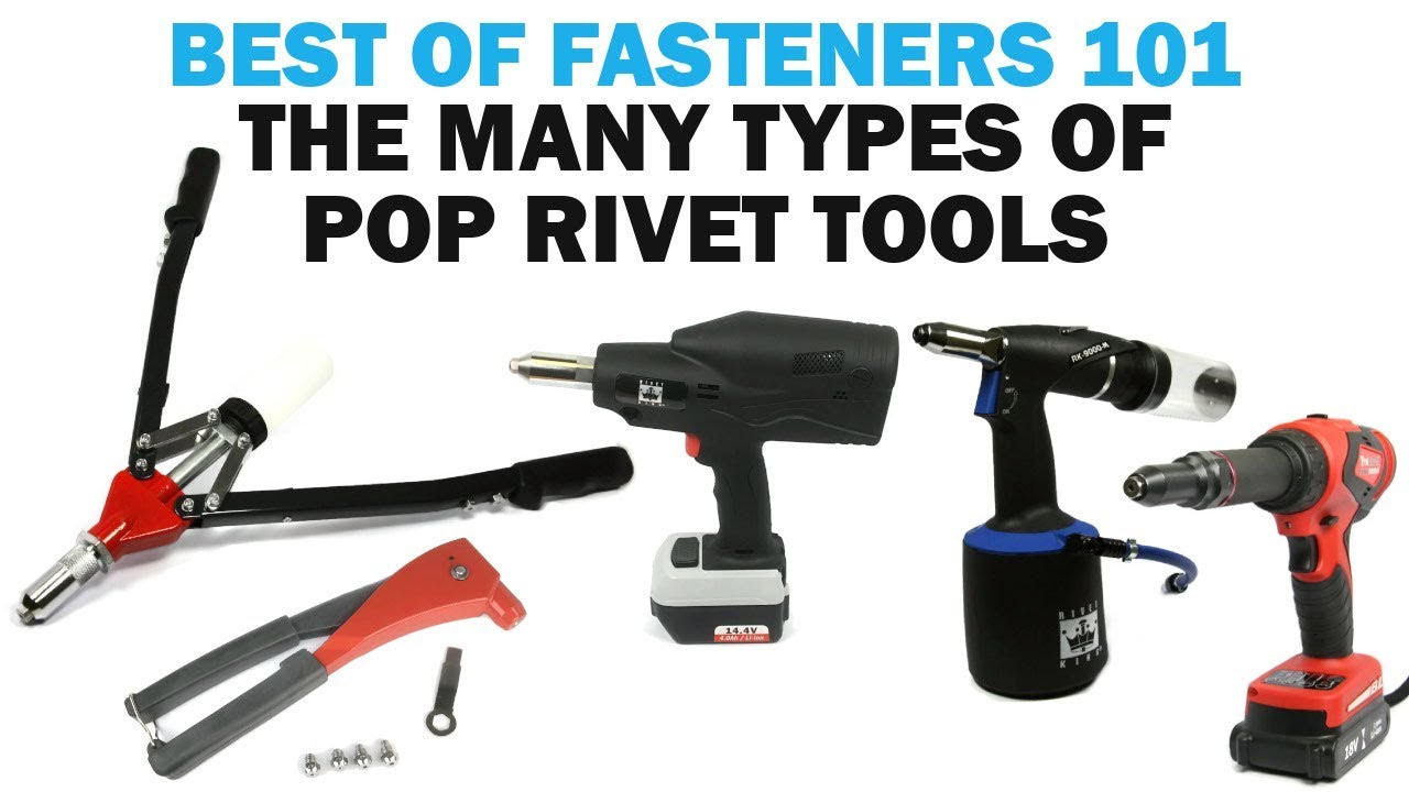 All About Blind Pop Rivets - Types of Riveters | Rivets ...