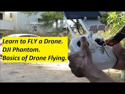 Learn to FLY a Drone - DJI Phantom -Basics of Drone Flying.