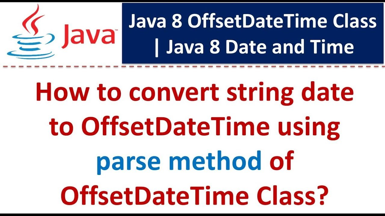 How to convert string date to OffsetDateTime using parse method of  OffsetDateTime Class?