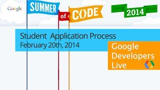 Google Summer of Code 2014, Student Application Process