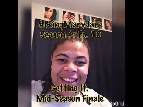 Download (REVIEW) Being Mary Jane   Season 4: Ep. 10   Getting It   Mid-Finale (RECAP)
