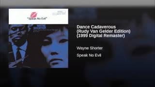 Dance Cadaverous (Rudy Van Gelder Edition) (1999 Digital Remaster)