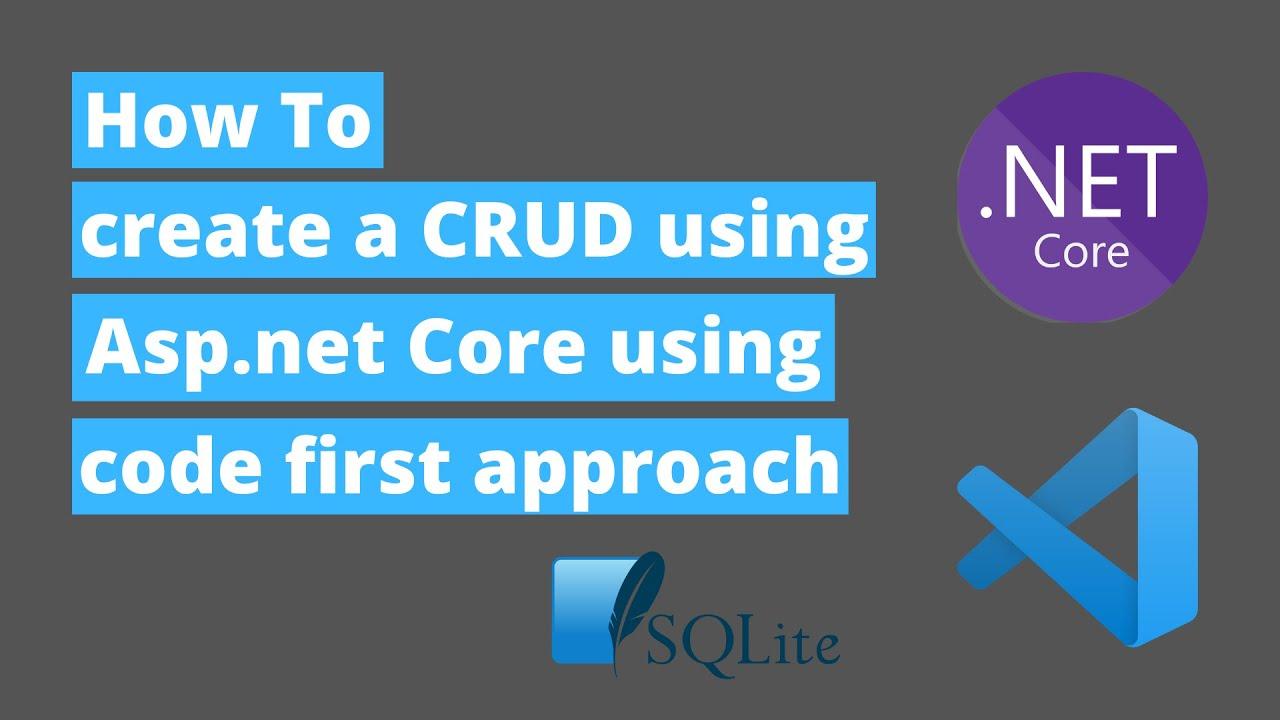 Tutorial- Asp.Net Core 5.0 MVC CRUD Operations, EntityFramework Core code first approach.