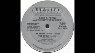 Doug E. Fresh & Slick Rick - The Show (Remix)