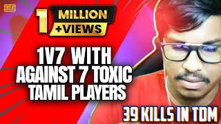 39Kills Against😈 7 😈Toxic  Players. & Big thanks to my editor for making this video as a fan❤️